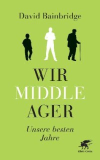 wir middle ager Unser Buchtipp: Wir Middle Ager